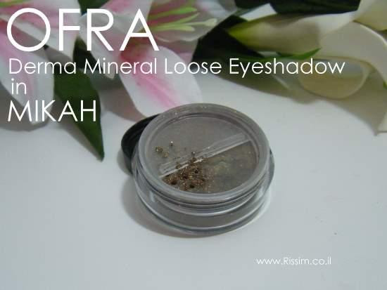 OFRA Derma Mineral Loose Eyeshadow in Mikah