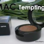 MAC TEMPTING
