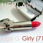 Rouge G de Guerlain 71 Girly