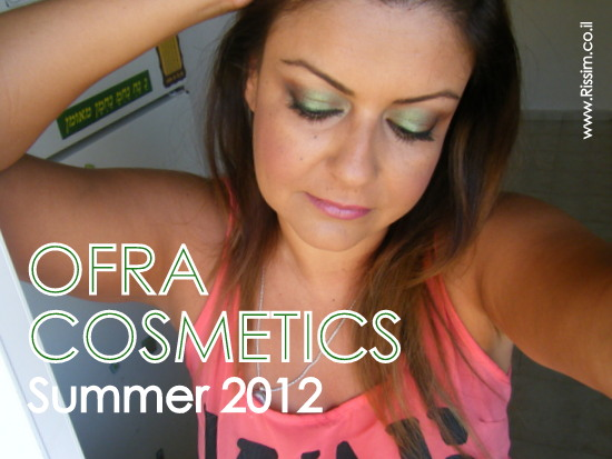OFRA COSMETICS SUMMER 2012