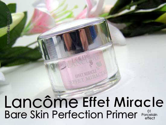 Lancome Effet Miracle Bare Skin Perfection Primer 01 Porcelain effect