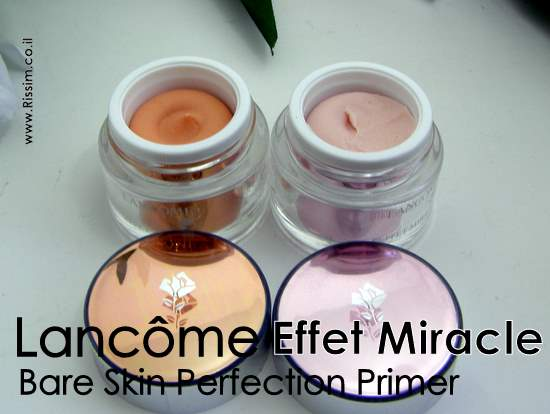 Lancome Effet Miracle Bare Skin Perfection Primers