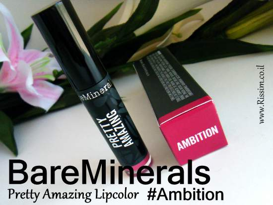 BareMinerals Pretty Amazing Lipcolor #Ambition