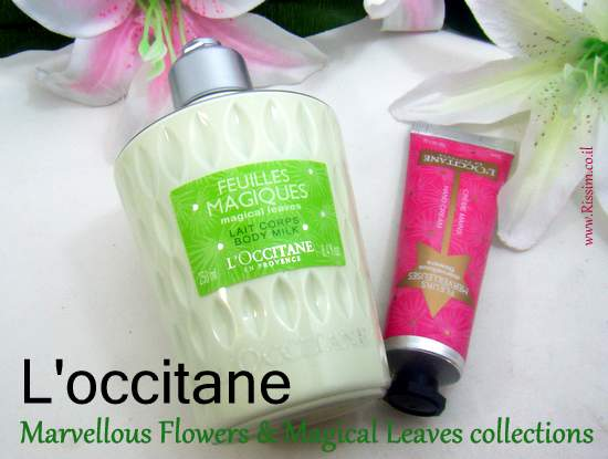 L'occitane Marvellous Flowers & Magical Leaves collections
