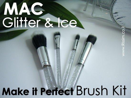 MAC Glitter & Ice Make It Perfect Brush Kit