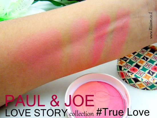Paul & Joe True love blush swatches